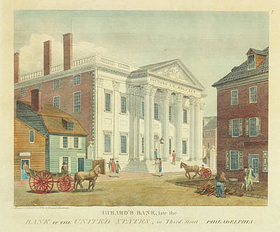Philadelphia Street Drawing - Girard's Bank Late The Bank Of The United States In Third Street Philadelphia by William Russell Birch