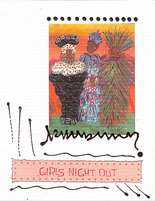 Mixed Media - Girls Night Out by Angela L Walker
