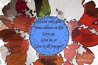 Mixed Media - Give It All You Got by Barbara Griffin