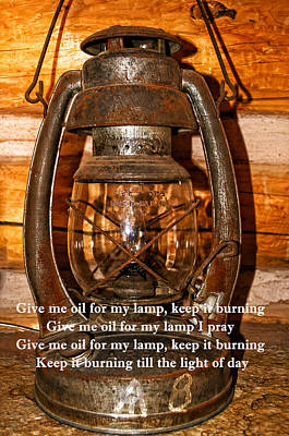 Outmoded Photograph - Give Me Oil In My Lamp by Tikvah's Hope