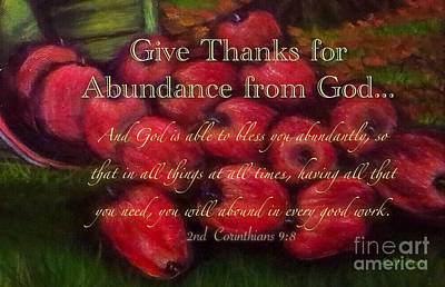 With Scripture Painting - Give Thanks For Abundance From God by Kimberlee Baxter
