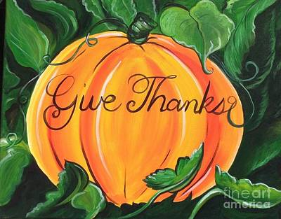 Give Thanks Painting - Give Thanks by Kimberly Daniel