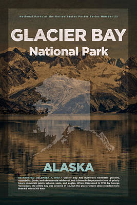 Glacier Bay National Park In Alaska Travel Poster Series Of National Parks Number 22 Art Print