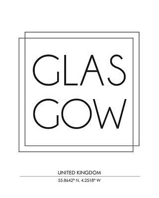Affiche Mixed Media - Glasgow, United Kingdom - City Name Typography - Minimalist City Posters by Studio Grafiikka