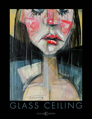Blonde Painting - Glass Ceiling Poster by Tim Nyberg