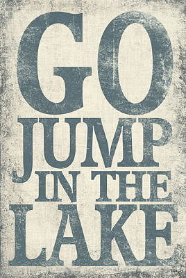 In-house Digital Art - Go Jump In The Lake by Misty Diller