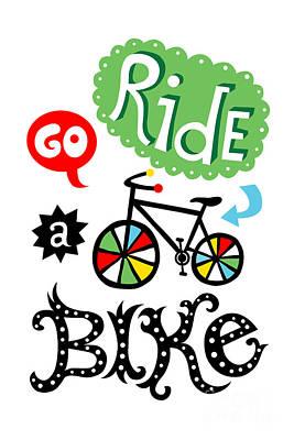 Digital Art - Go Ride A Bike  by Andi Bird