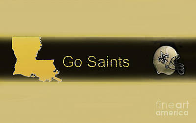 Digital Art - Go Saints by Steven Parker