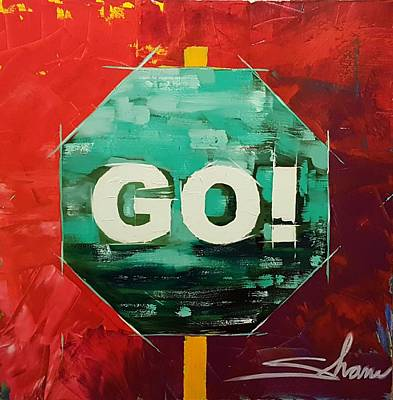 Stop Sign Painting - GO by Shane Miller