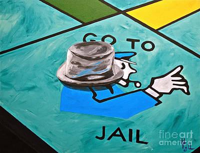 Go To Jail  Art Print by Herschel Fall