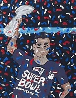 Painting - Goat- Greatest Of All Time. Tom Brady New England Patriots Super Bowl Champion by Jonathon Hansen