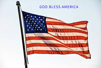 Photograph - God Bless America by Robert Bales