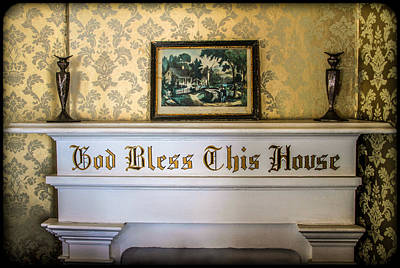 Photograph - God Bless This House 2 by Bonnie Follett