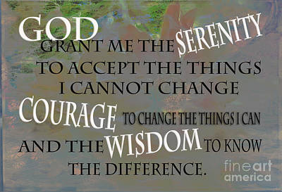 God Grant Me The Serenity Art Print by Beverly Guilliams