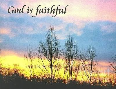 Photograph - God Is Faithful Sunrise by Deborah Finley