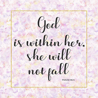 Art Print featuring the painting God Is Within Her She Will Not Fall Bible Quote by Georgeta Blanaru