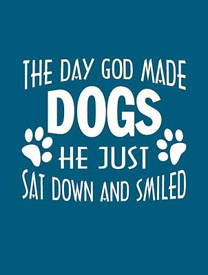 Ply Digital Art - God Made Dogs by Sophia