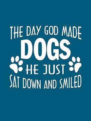 God Made Dogs Art Print