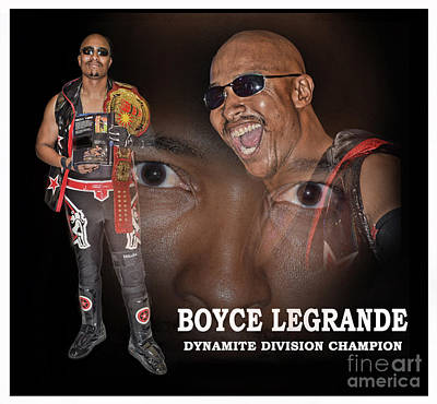 Digital Art - Gold Rush Pro Wrestling's Dynamite Division Champion Bad Boy Boyce Legrande  by Jim Fitzpatrick
