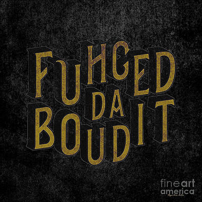 Digital Art - Goldblack Fuhgeddaboudit by Megan Dirsa-DuBois