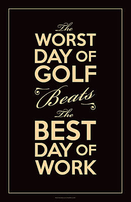 Golf Digital Art - Golf Day Quote by Mark Kingsley Brown