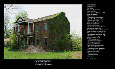 Photograph - Gone Now W Poem by David Dunham