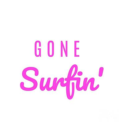 Digital Art - Gone Surfin' Pink by Leah McPhail
