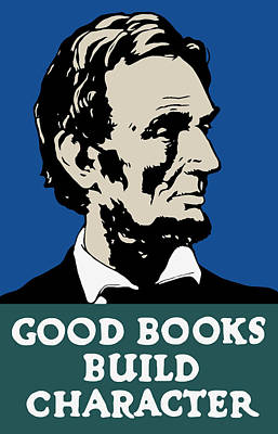 Library Painting - Good Books Build Character - President Lincoln by War Is Hell Store
