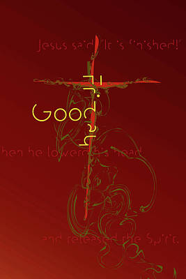 Digital Art - Good Friday by Chuck Mountain