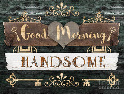 Mixed Media - Good Morning Handsome by Mo T