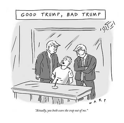 Drawing - Good Trump, Bad Trump by Kim Warp