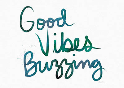 Good Vibes Buzzing- Art By Linda Woods Art Print by Linda Woods
