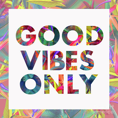 Toucan Digital Art - Good Vibes Only by Mark Ashkenazi