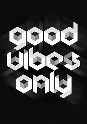 Retro Digital Art - Good Vibes Only Quote by Taylan Apukovska