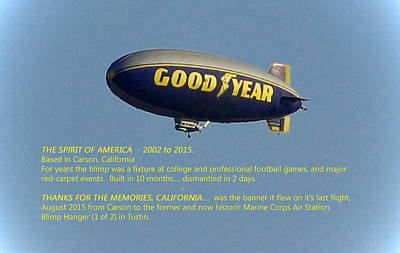 A Good Year Photograph - Good Year Blimp The Spirit Of America 2002 2015  by Linda Brody