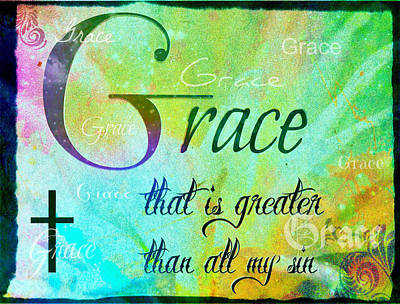 Grace Is Greater Art Print