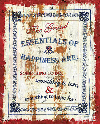 Grand Essentials Of Happiness Art Print by Debbie DeWitt
