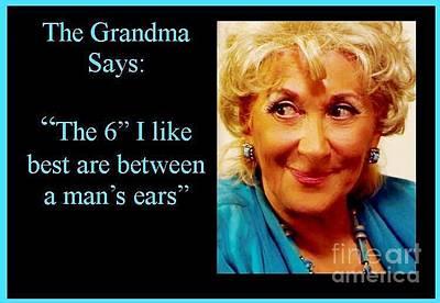 Photograph - Grandma Says by Jordana Sands