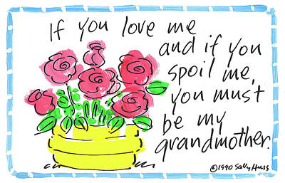 Painting - Grandmother Spoils by Sally Huss