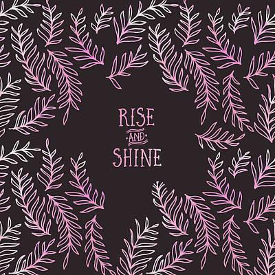 Digital Art - Graphic Art Rise And Shine - Pink by Melanie Viola