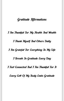 Daily Life Digital Art - 6 Powerful Gratitude Affirmations by Affirmation Today