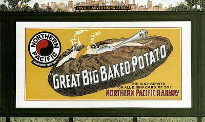 Potato Mixed Media - Great Big Baked Potato - Northern Pacific Railway - Retro Travel Poster - Vintage Poster by Studio Grafiikka