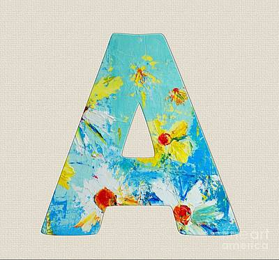 Painting - Letter A Roman Alphabet - A Floral Expression, Typography Art by Patricia Awapara