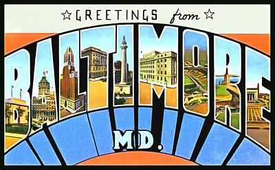 Photograph - Greetings From Baltimore Maryland by Vintage Collections Cites and States