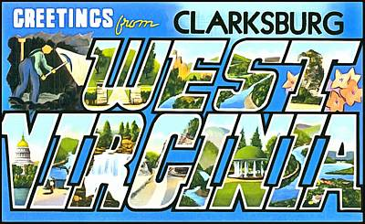 Photograph - Greetings From Clarksburg West Virginia by Vintage Collections Cites and States