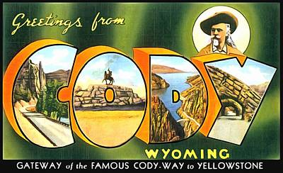 Greetings From Cody Wyoming Art Print by Vintage Collections Cites and States