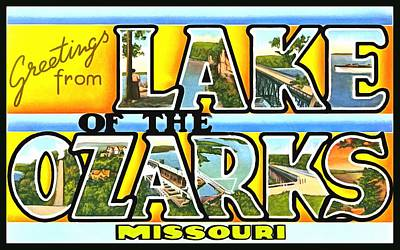 Photograph - Greetings From Lake Of The Ozarks Missouri by Vintage Collections Cites and States
