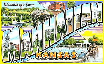Photograph - Greetings From Manhattan Kansas by Vintage Collections Cites and States