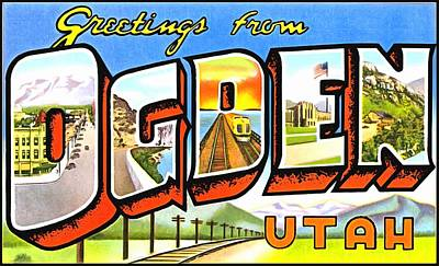 Photograph - Greetings From Ogden Utah by Vintage Collections Cites and States