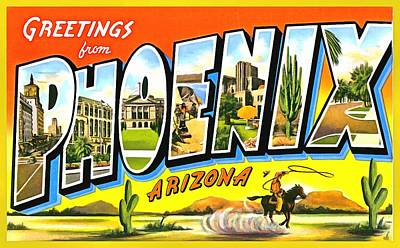 Photograph - Greetings From Phoenix Arizona by Vintage Collections Cites and States